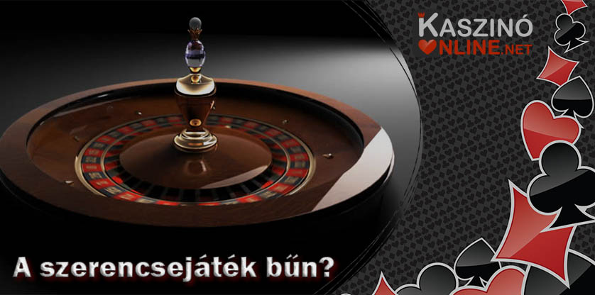 A szerencsejáték bűn?